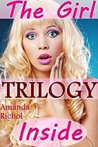 The Girl Inside of Him Trilogy (Femdom…