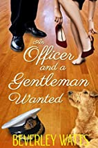 An Officer And A Gentleman Wanted: A…