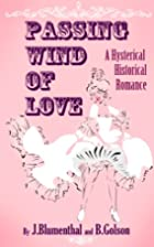 PASSING WIND OF LOVE: A Hysterical…