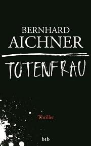 Totenfrau: Thriller (Die Totenfrau-Trilogie…