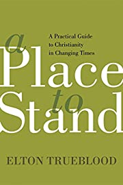 A Place to Stand: A Practical Guide to…