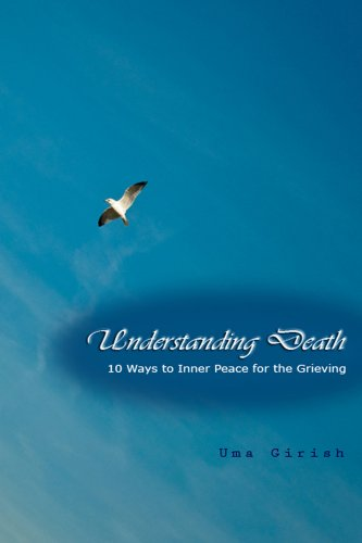 Book Cover - Understanding Death: 10 Ways to Inner Peace for the Grieving