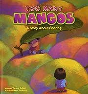 Too Many Mangos (Too Many Mangos)
