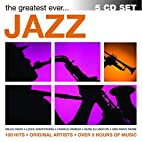 The Greatest Ever...Jazz by Jazz Music