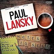 Paul Lansky: Notes to Self av Paul Lansky