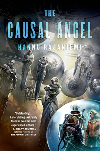 The Causal Angel - Hannu Rajaniemi