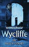 Wycliffe in Paul's Court (1980) (Book) written by W. J. Burley