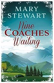 Nine Coaches Waiting: The twisty,…