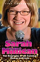 Sarah Millican: The Biography of the…