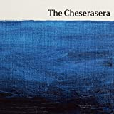 The Cheserasera