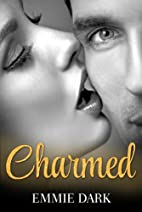 Charmed: Destiny Romance by Emmie Dark