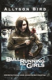 Bull Running for Girls av Allyson Bird