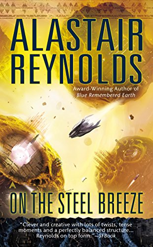 On the Steel Breeze (Poseidon's Children, #2) by Alastair Reynolds