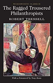 The ragged trousered philanthropists por…