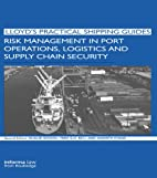 Risk Management in Port Operations,…