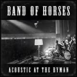 Acoustic at the Ryman (2014) (Album) by Band of Horses