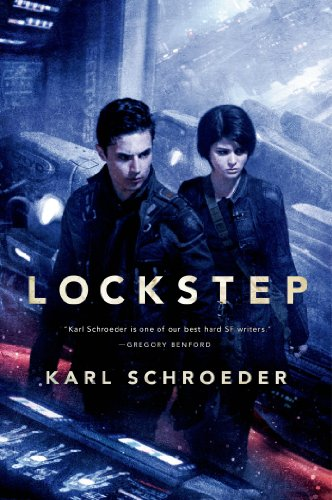 Lockstep: A Novel by Karl Schroeder
