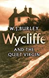 Wycliffe and the Quiet Virgin (1986) (Book) written by W. J. Burley