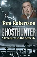 Ghosthunter: Adventures in the Afterlife by…