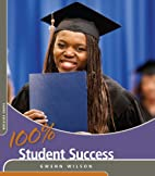 100% Student Success (100% Success Series)…