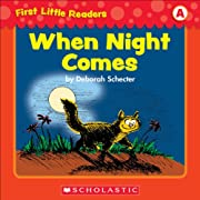 First Little Readers: When Night Comes…