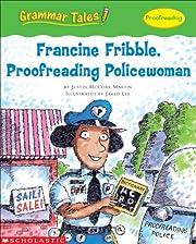 Grammar Tales: Francine Fribble,…