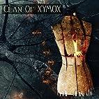 Matters of Mind Body & Soul by Clan Of Xymox