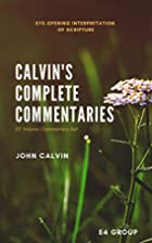 Calvin's Complete Commentaries by John…