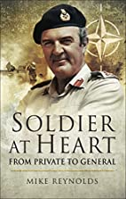 Soldier At Heart: From Private to General by…