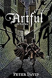 Artful: A Novel por Peter David