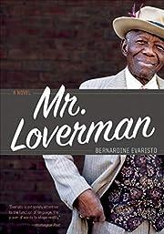 Mr. Loverman: A Novel av Bernardine Evaristo