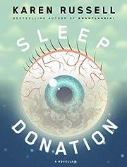 Sleep Donation: A Novella (Kindle Single)…