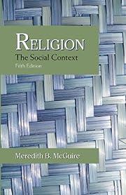 Religion: The Social Context av Meredith B.…