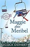 Maggie Does Meribel