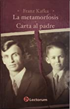La metamorfosis y carta al padre (Spanish…