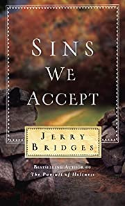 Sins We Accept af Jerry Bridges