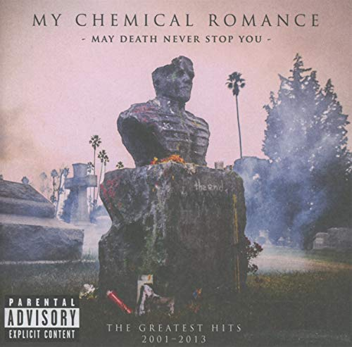 May Death Never Stop You: The Greatest Hits 2001-2013