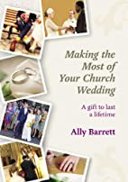 Making the Most of Your Church Wedding by…