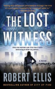The Lost Witness: A Novel (Lena Gamble…