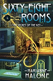 The Secret of the Key: A Sixty-Eight Rooms…