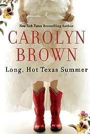 Long, Hot Texas Summer por Carolyn Brown