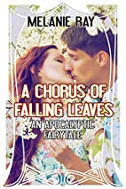 A Chorus of Falling Leaves (An Apocalyptic…