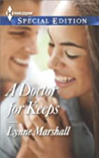 A Doctor for Keeps (Harlequin Special…