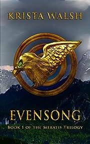 Evensong (Meratis Trilogy Book 1) av Krista…