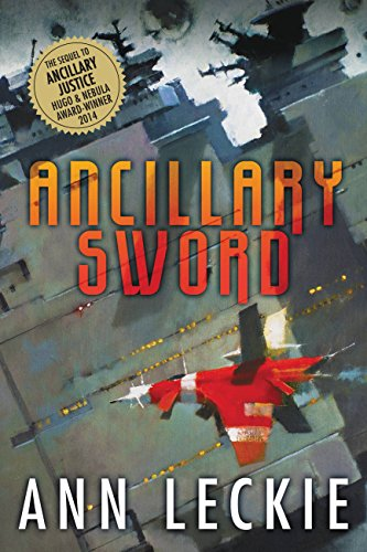 Ancillary Sword (Imperial Radch, #2) by Ann Leckie