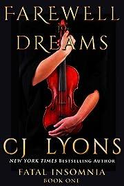 FAREWELL TO DREAMS: A Novel of Fatal…