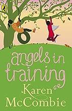 Angels in Training (Angels Next Door) by…