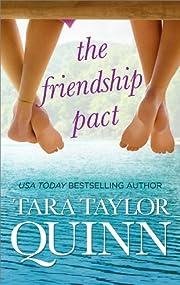 The Friendship Pact by Tara Taylor Quinn