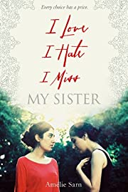 I Love I Hate I Miss My Sister de Amélie…