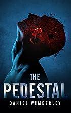 The Pedestal by Daniel Wimberley